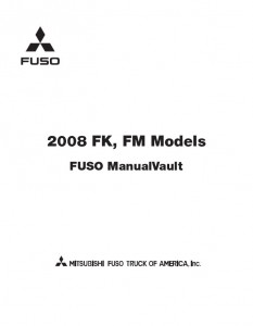 2008 mitsubishi fuso fighter fk fm truck service manual pdf download rh mitsubishifuso manualvault com 2007 Mitsubishi Fuso FE85D Mitsubishi Fuso Engine Manual