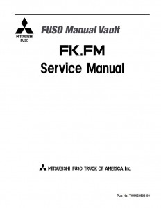 1996 2001 mitsubishi fuso fighter fk fm truck usa service manual rh mitsubishifuso manualvault com Mitsubishi Truck Repair Manual 2006 Mitsubishi Fuso FE140 Manual